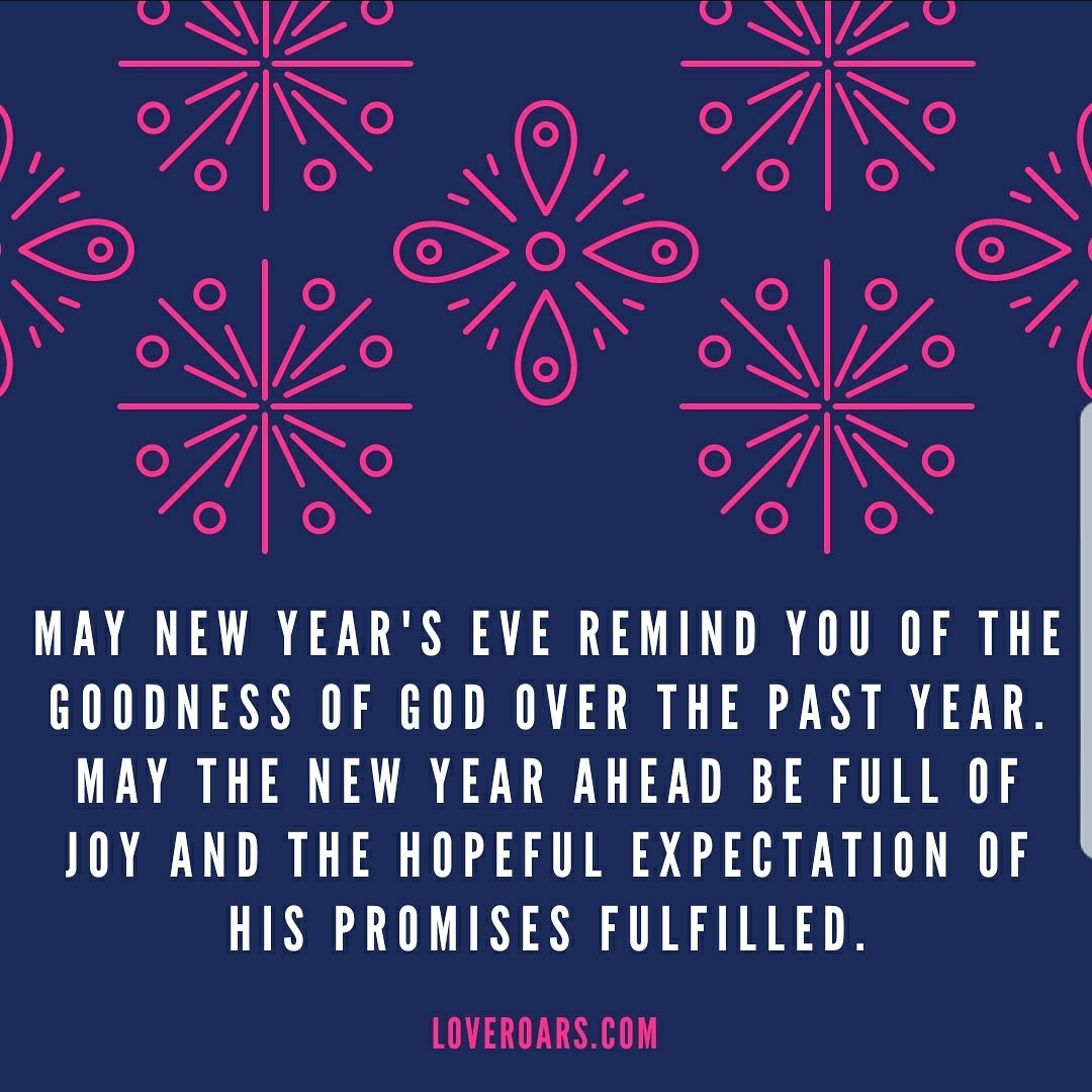 May the year ahead be filled with the goodness of God